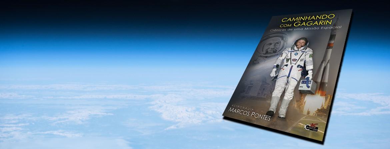 Livro Caminhando com Gagarin